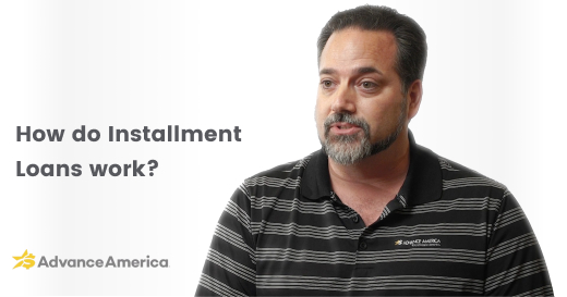 Advance America associate discusses installment loans