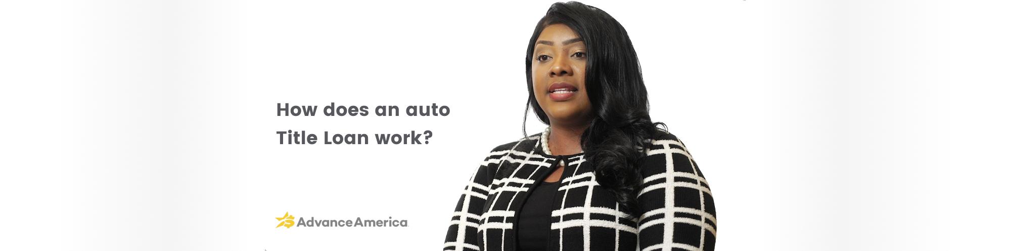 Advance America associate discusses title loans